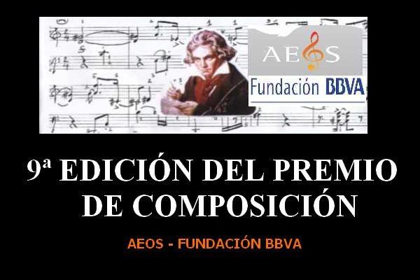 9ª EDICIÓN DEL PREMIO DE COMPOSICIÓN AEOS - FUNDACIÓN BBVA