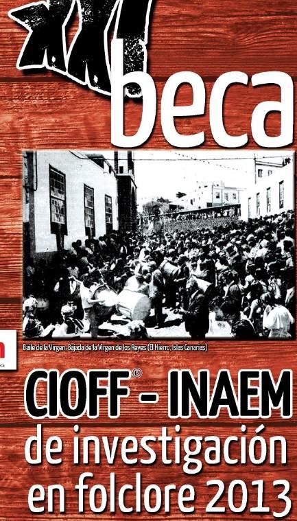 Beca de investigación CIOFF/INAEM 2013