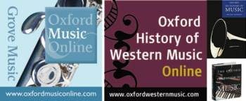 Recursos online: GroveMusic Online, Oxford History of Western Music online, El Diccionario Oxford de la Música, The Oxford Companion to Music