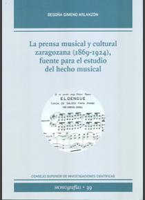La prensa musical y cultural zaragozana (1869-1924), fuente para el estudio del hecho musical