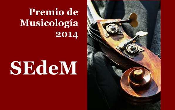 Convocado el Premio de Musicología 2014 de la SEdeM
