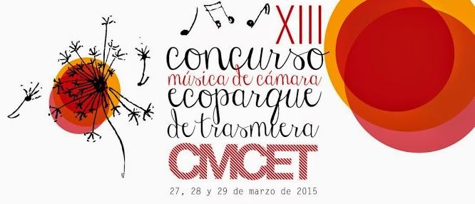 "XIII CONCURSO DE MÚSICA DE CÁMARA "" ECOPARQUE DE TRASMIERA"" CMCET 2015"