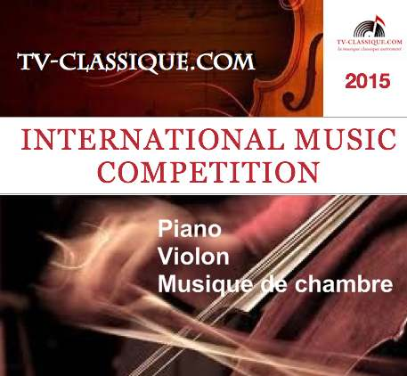 CONCURSO INTERNACIONAL DE MÚSICA 2015 TV-CLASSIQUE.COM