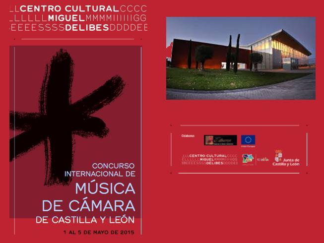 I Concurso Internacional de Música de Cámara de Castilla y León 2015