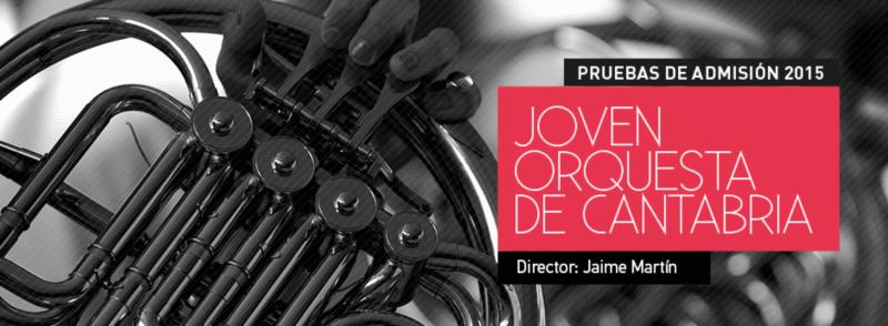 Pruebas de admisión 2015 para la Joven Orquesta de Cantabria (JOSCAN)