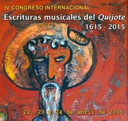 IV Congreso Internacional: Escrituras Musicales del Quijote 1615-2015