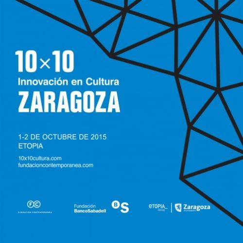 Abierta la convocatoria '10×10 Innovación en Cultura' Zaragoza