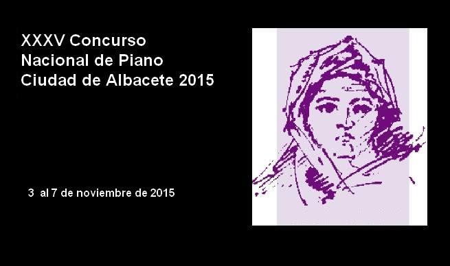 XXXV Concurso Nacional de Piano Ciudad de Albacete 2015