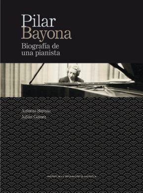 """Libros recomendados: """"Pilar Bayona. Biografía de una pianista"""""""