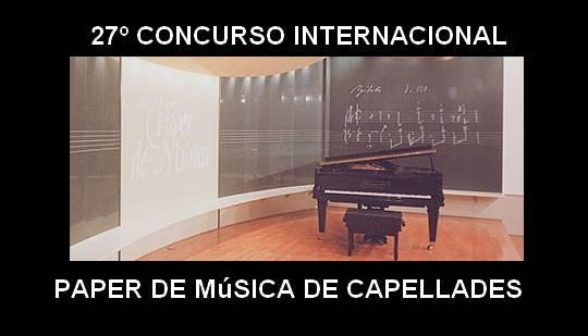 27º CONCURSO INTERNACIONAL PAPER DE MÚSICA DE CAPELLADES