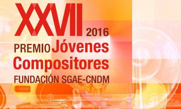 Convocatoria 2016 SGAE del Premio Jóvenes Compositores