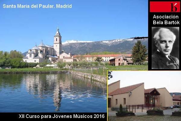 """XII Curso para Jóvenes Músicos """"Santa María del Paular"""" (Madrid). 2016"""