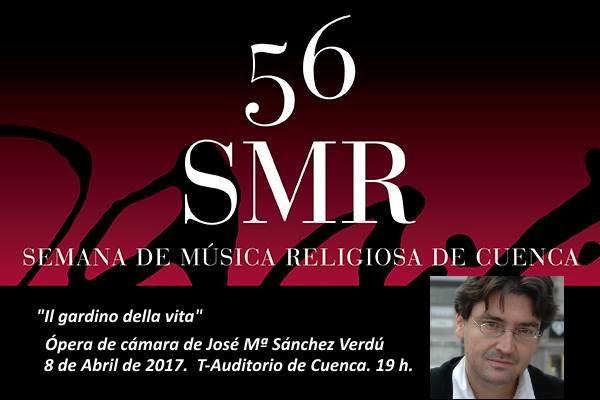 """Sánchez Verdú estrena """"Il gardino della vita"""" en la 56 SMR de Cuenca"""