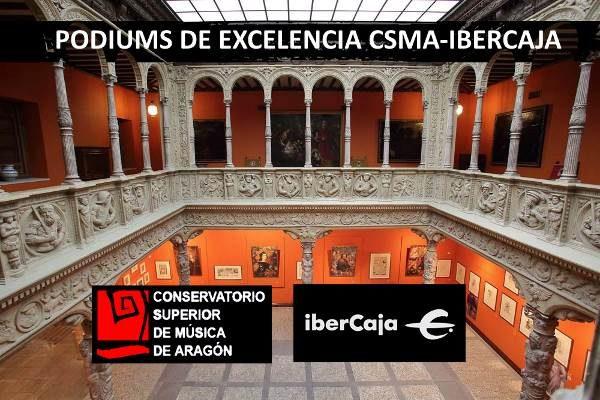 """Ciclo de Conciertos """"Podiums de excelencia"""" CSMA-IBERCAJA"""