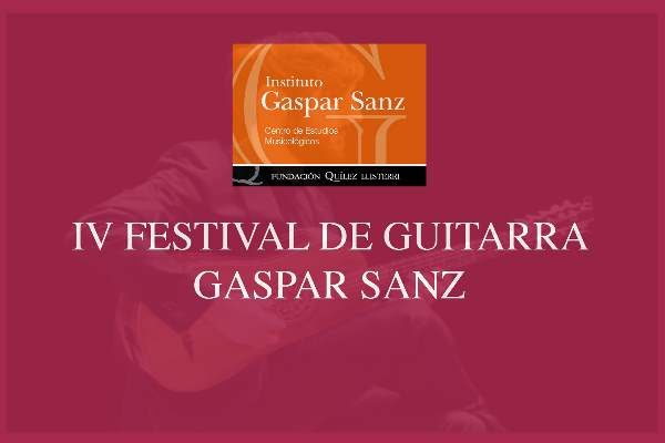 IV Festival de guitarra Gaspar Sanz en Calanda. Cursos y Conciertos