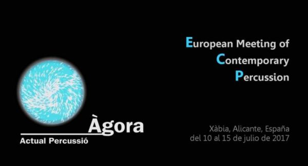 Àgora Actual Percussió y European Meeting of Contemporary Percussion 2017