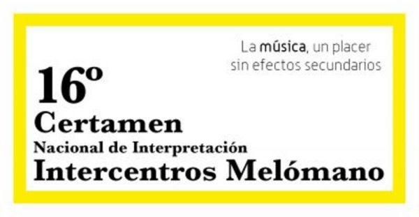 "Certamen ""Intercentros Melómano"" 2017"