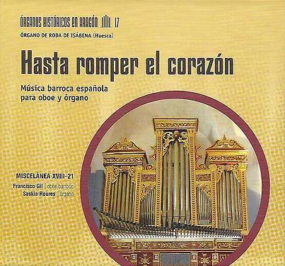 """Presentación del nuevo trabajo discográfico """"Hasta romper el corazón"""" (Oboe y órgano)de Miscelánea XVIII-21"""