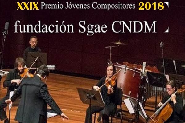 Convocatoria 2018 - XXIX Premio Jóvenes Compositores SGAE- CNDM