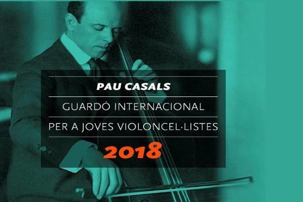 Galardón Internacional Pau Casals para jóvenes violonchelistas 2018