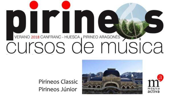 Pirineos Classic: Cursos Internacionales de Música Pirineos. Verano 2018