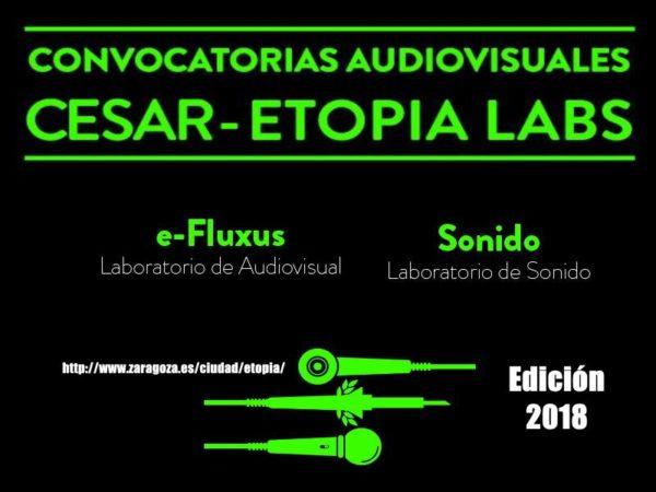 ETOPIA LANZA DOS NUEVAS CONVOCATORIAS CESAR DESTINADAS A PROYECTOS AUDIOVISUALES Y DE SONIDO