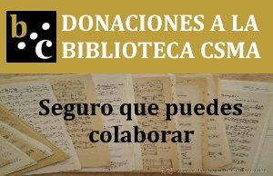 Donaciones a la Biblioteca CSMA