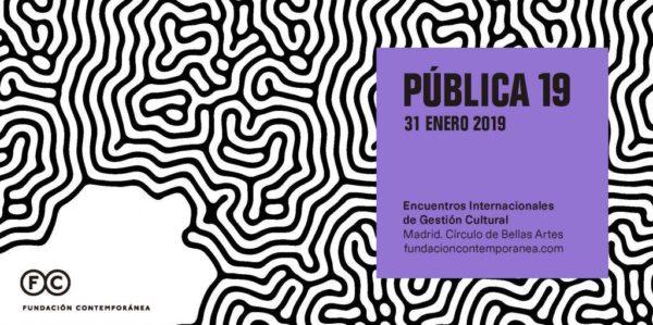 Encuentros Internacionales de Gestión Cultural PÚBLICA 19