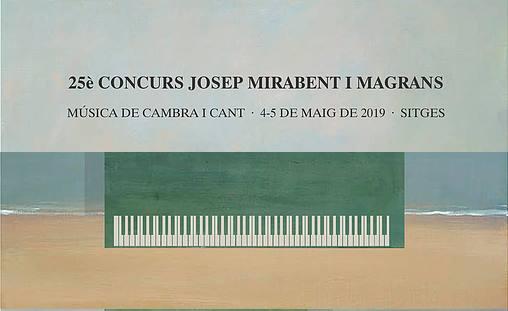 25º CONCURSO DE CÁMARA Y CANTO JOSEP MIRABENT I MAGRANS