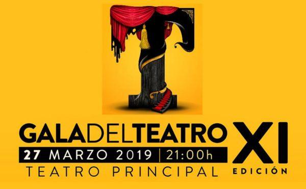 XI Gala del Teatro 2019. 27 de Marzo. Teatro Principal de Zaragoza