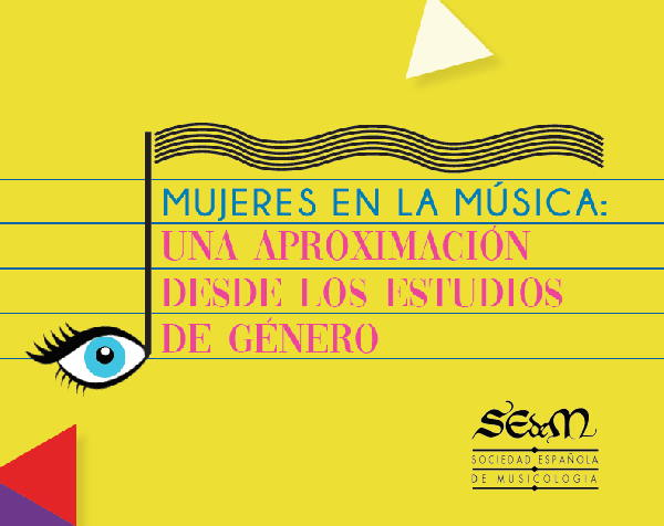 Libro Descargable. Mujeres en la Música de la Comisión de trabajo de la SEdeM «Música y mujeres: estudios de género».