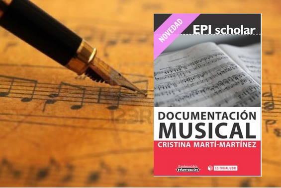 Publicada la primera monografía en castellano sobre DocumentaciónMusical