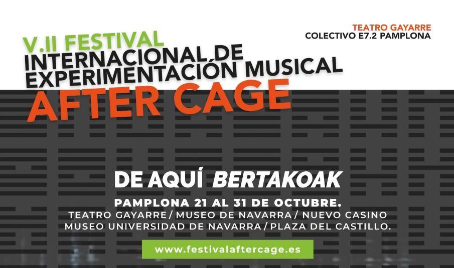 Festival Internacional de Experimentación Musical AFTER CAGE:  21 al 31 de octubre 2020 en Pamplona.