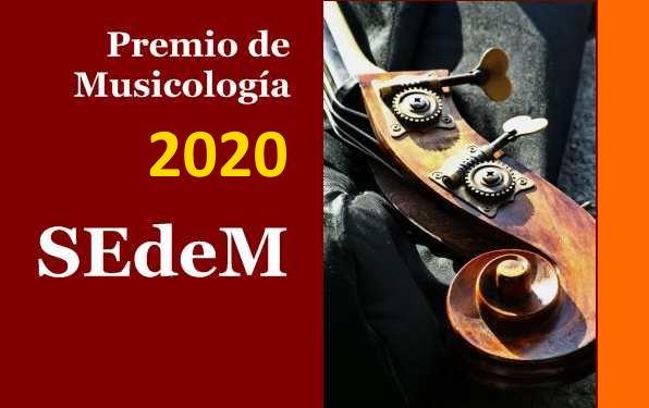 Convocado el Premio de Musicología 2020 SEdeM