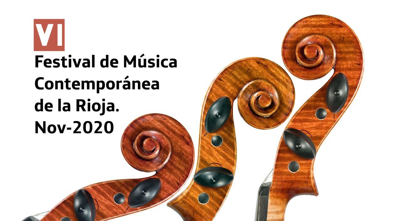 VI Festival de Música Contemporánea de la Rioja. Nov-2020