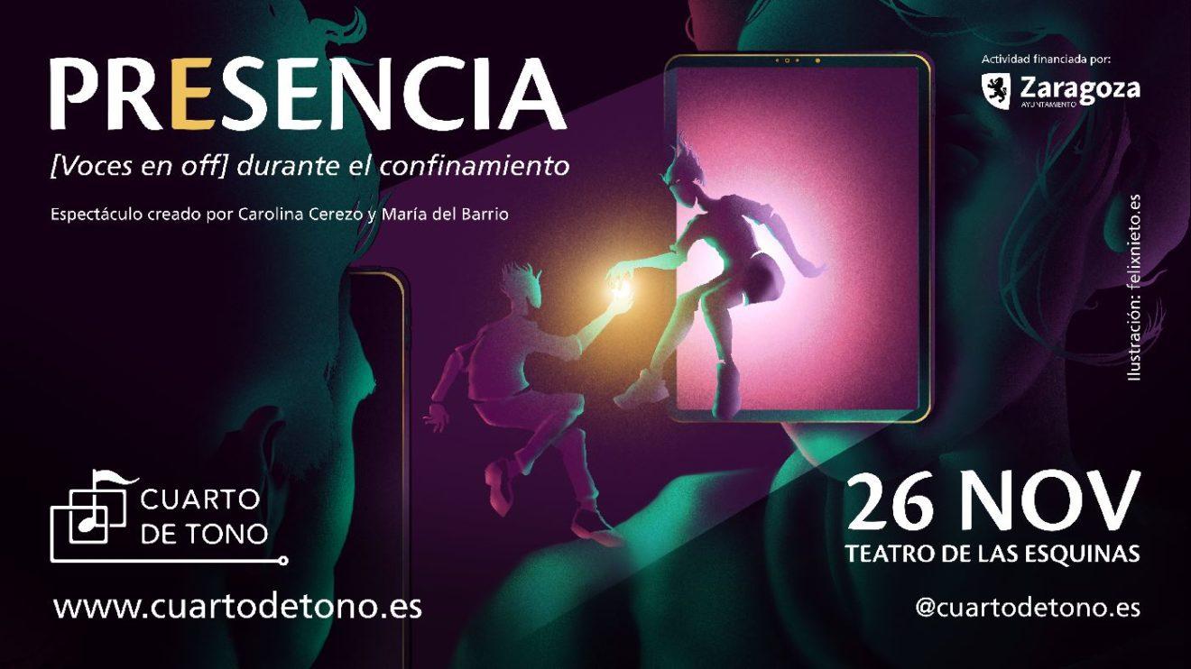 """Llega """"PRESENCIA"""", un espectáculo de Cuarto de tono, 26 de noviembre 2020 en el Teatro de las Esquinas"""