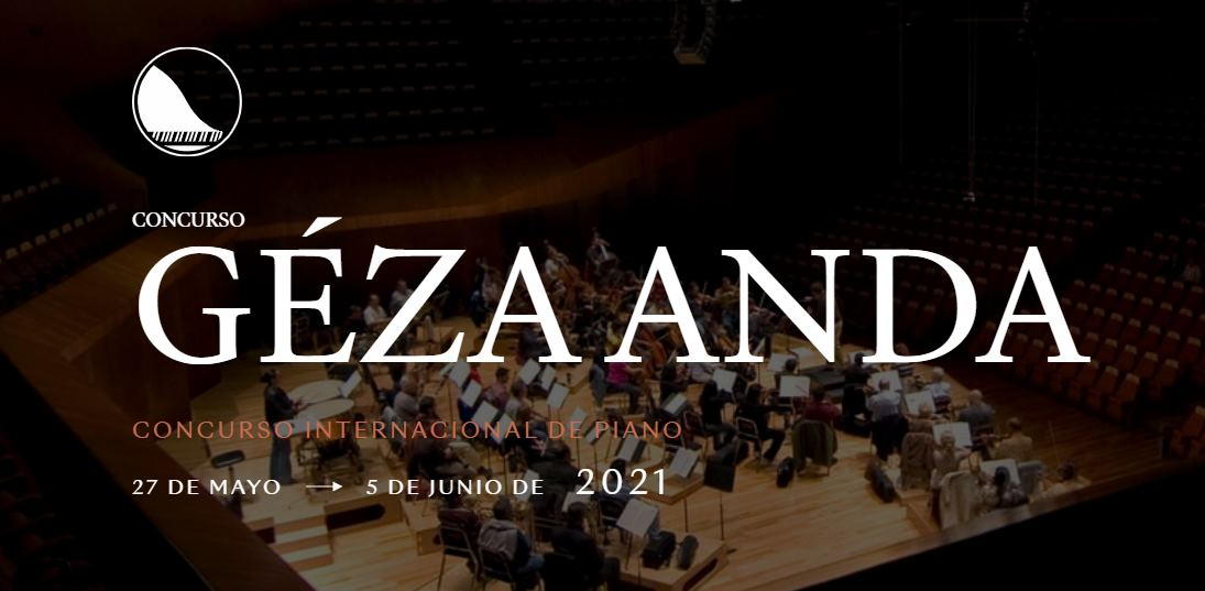 """XV Concurso Internacional de piano 2021 """"Géza Anda"""""""