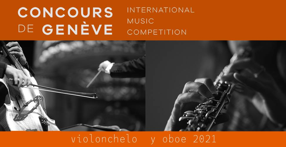 Concurso Internacional de Ginebra: cello u oboe 2021