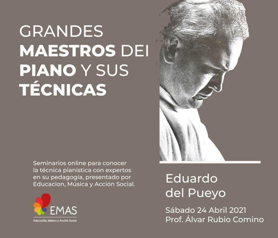 Seminario online sobre grandes pianistas: Eduardo del Pueyo. 24 abril