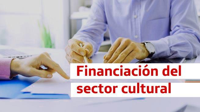 Líneas de financiación para el sector cultural a partir del 13 de marzo 2021